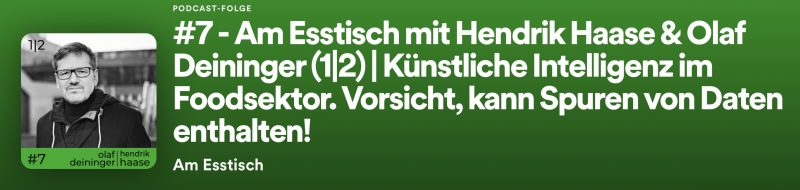Am Esstisch mit Hendrik Haase und Olaf Deininger, Podcast von Steffen Dörr, aktuelle Folge #7 (1|2) und #8 (2|2)